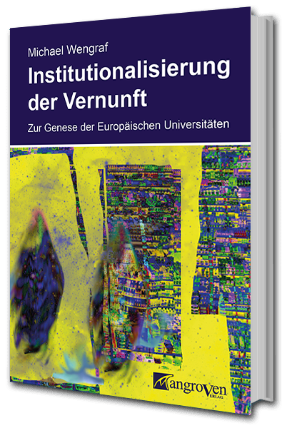 Institutionalisieurng Vernunft