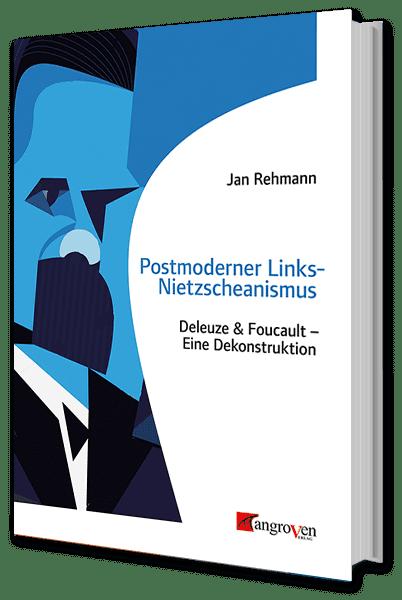 Postmoderner Links Nietzeanismus
