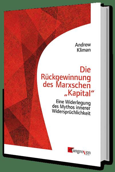 Die Rückgewinnung des Marxschen Kapital